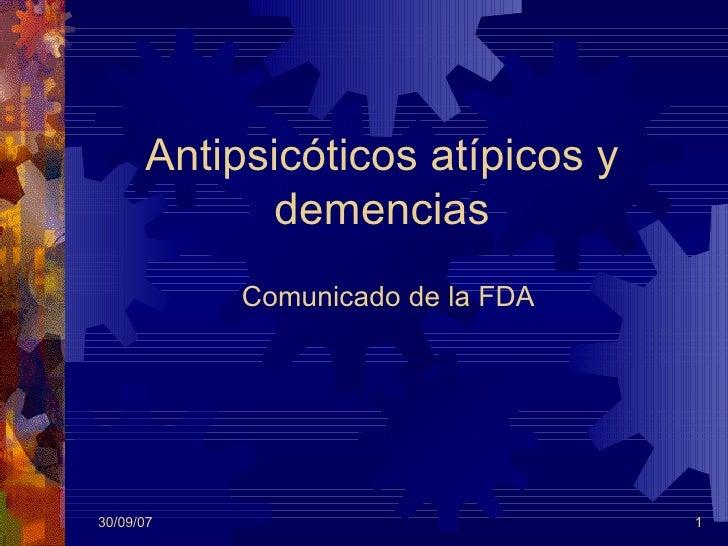 Antipsicóticos atípicos y demencias Comunicado de la FDA