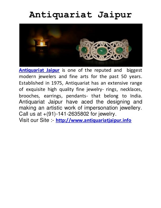 Antiquariat Jaipur Antiquariat Jaipur is one of the reputed and biggest modern jewelers and fine arts for the past 50 year...