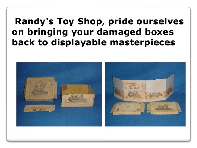Randy's Toy Shop, pride ourselves on bringing your damaged boxes back to displayable masterpieces