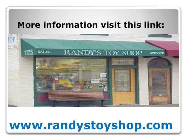 www.randystoyshop.com More information visit this link: