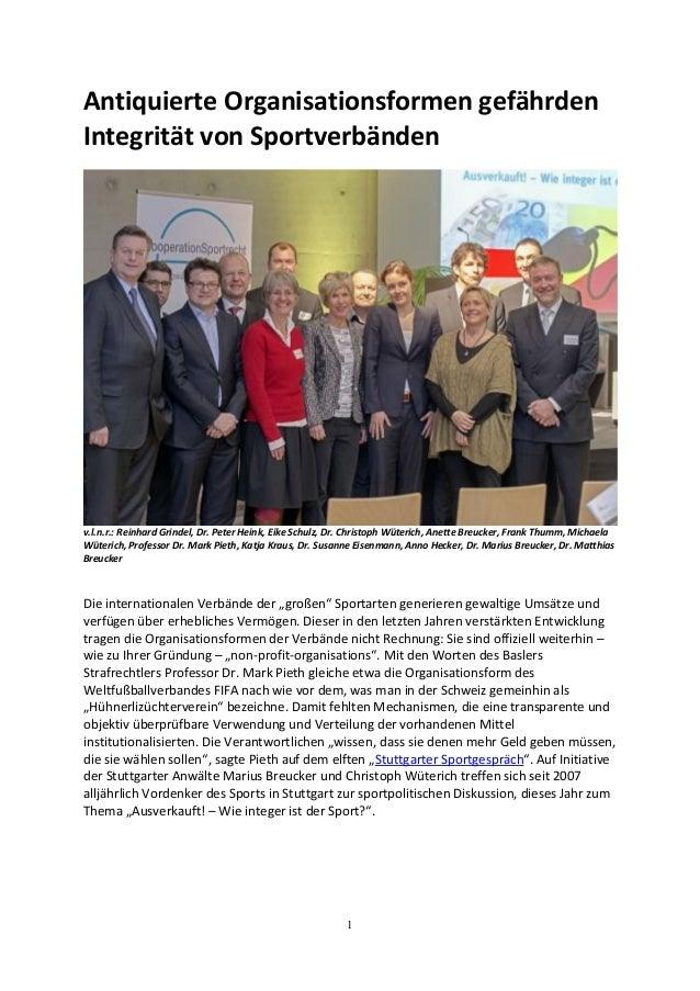 1 Antiquierte Organisationsformen gefährden Integrität von Sportverbänden v.l.n.r.: Reinhard Grindel, Dr. Peter Heink, Eik...