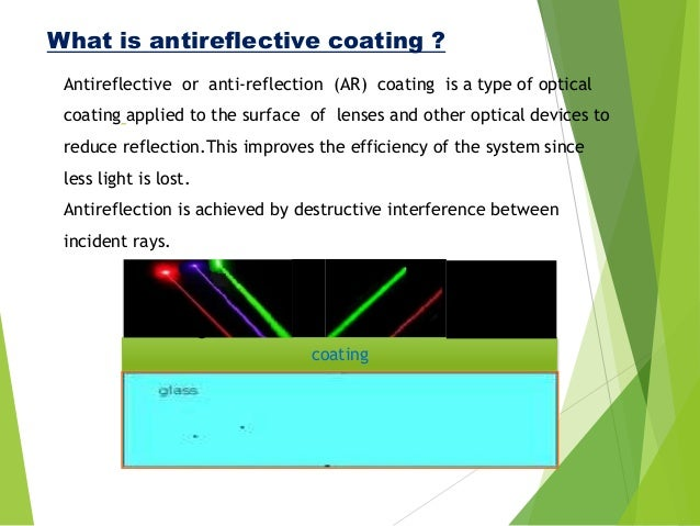 Anti Reflective Coatings On The Solar Photo Voltaic Panel S