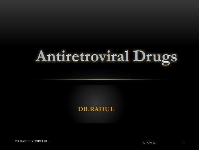DR.RAHUL 6/15/2014 DR RAHUL KUNKULOL 1