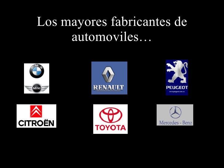 Los mayores fabricantes de automoviles…