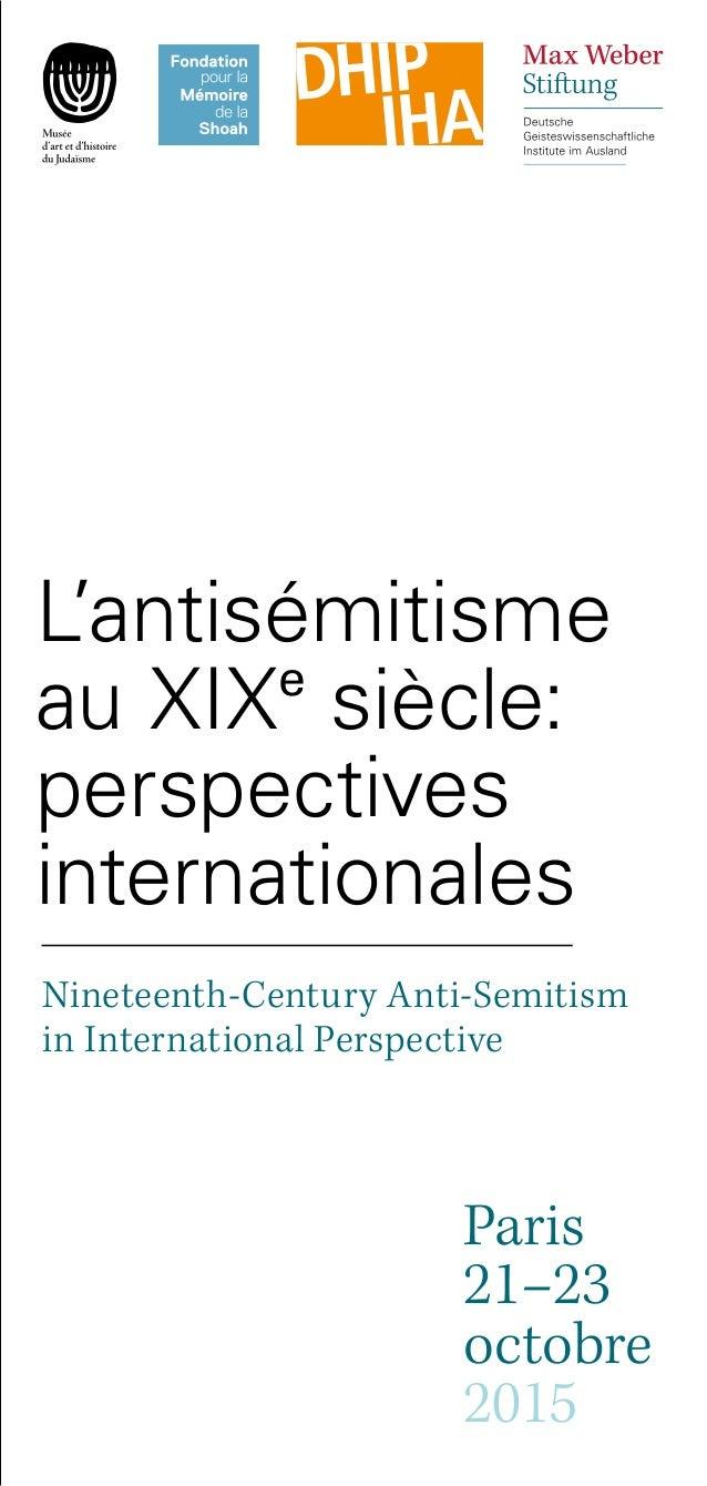 L'antisémitisme au XIXe siècle: perspectives internationales Nineteenth-Century Anti-Semitism in International Perspective...