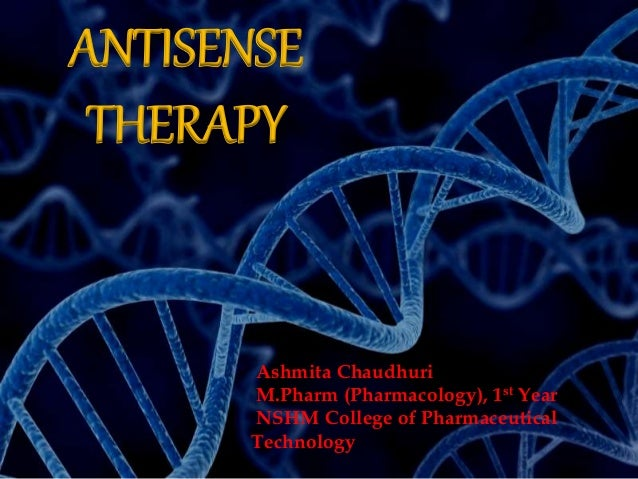 antisense therapy Second-generation antisense oligonucleotide mipomersen is a second-generation antisense oligonucleotide (aso) targeted to human apolipoprotein (apo) b-100, a large protein synthesized by the.