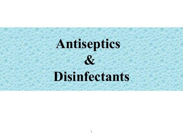 Antiseptics & Disinfectants 1