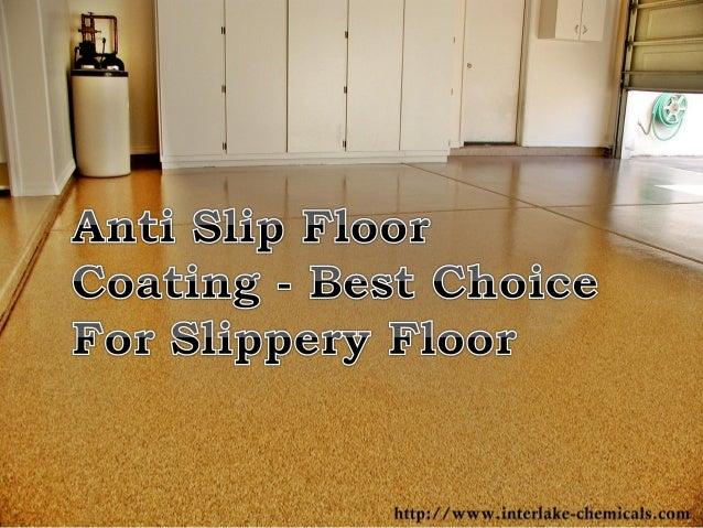 Anti Slip Floor Coating Best Choice For Slippery Floor