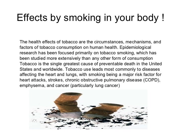 a description of tobacco smoking as a major cause of death and disease in the united states Tobacco smoking causes millions of deaths globally each year according to the tobacco atlas, the use of tobacco has led 6 million deaths in 2011, 80% of these deaths occurred in low and middle-income countries.