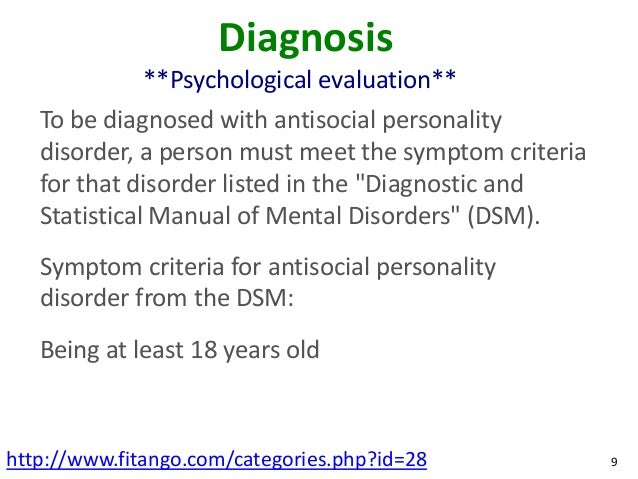 common symptoms of antisocial personality disorder Learn the causes and symptoms of antisocial personality disorders in teens and the available integrated treatment options for this disorder.