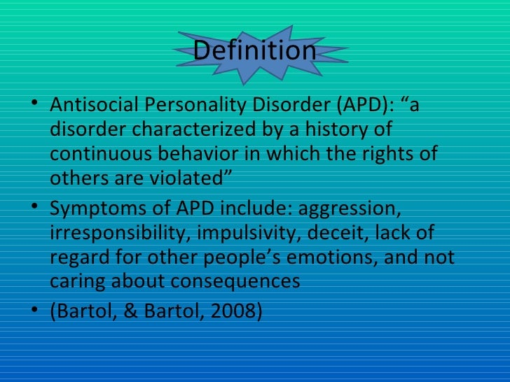 antisocial personality disorder 2 2 schizoid personality disorder personality disorder was more or less synonymous with antisocial personality disorder antisocial pd is much more common in men.