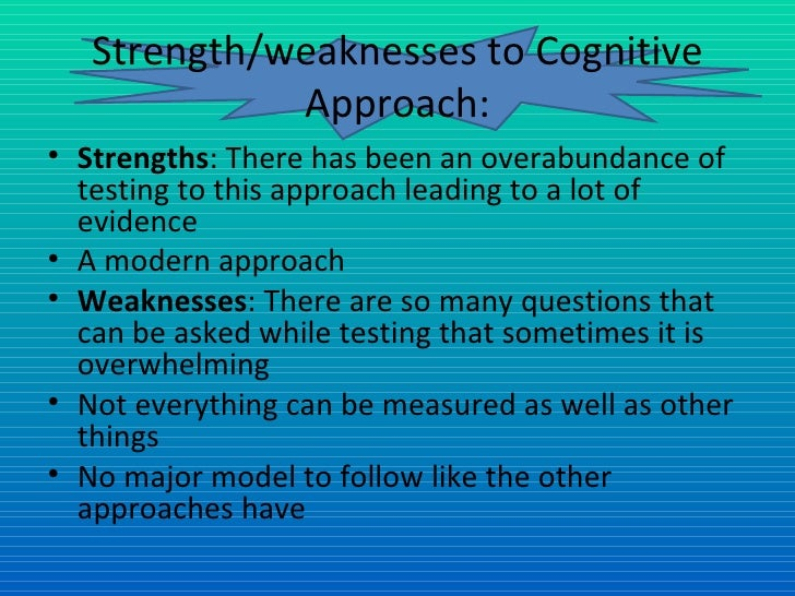 strengths and weaknesses of two approaches to counselling Behavior therapy: redefining strenghts and behavior therapy's strength have come to light as the result of pay attention to two overarching.