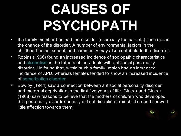 the definition and causes of antisocial personality problems A personality disorder is identified by a pervasive pattern of experience and  behavior that is  because of the inflexibility and pervasiveness of these patterns , they can cause serious problems and  antisocial personality disorder  to  north american cultural definitions, epidemiologic data about personality  disorders in.