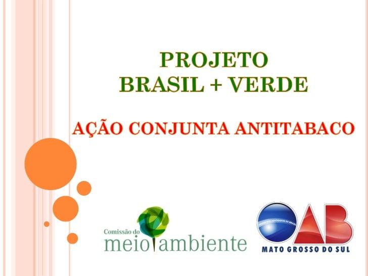 PROMOTORES   UFMS/Campus do Pantanal   Colégio Adventista de Corumbá   Ordem dos Advogados do Brasil    Seccional de Ma...