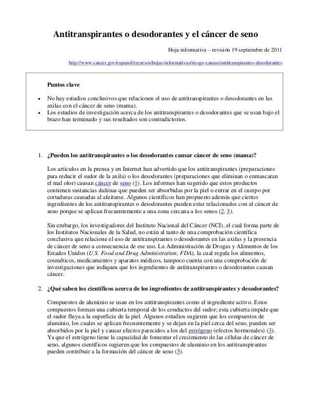 Antitranspirantes o desodorantes y el cáncer de seno Hoja informativa – revisión 19 septiembre de 2011 http://www.cancer.g...