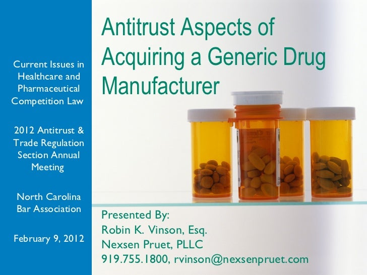 Antitrust Aspects ofCurrent Issues in   Acquiring a Generic Drug Healthcare and PharmaceuticalCompetition Law             ...