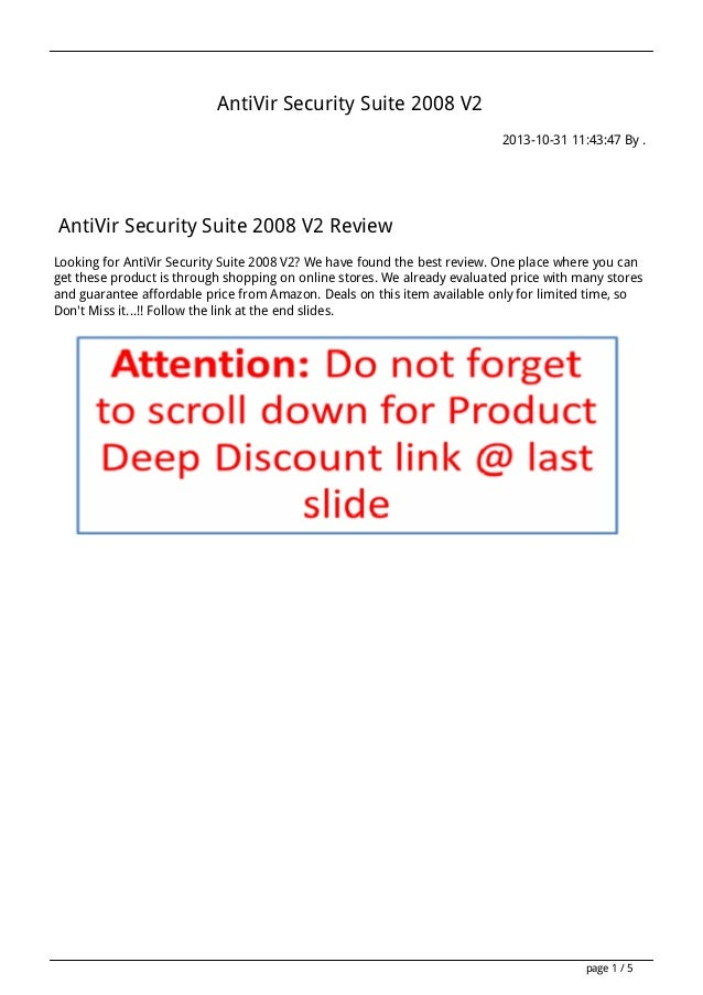 AntiVir Security Suite 2008 V2 2013-10-31 11:43:47 By .  AntiVir Security Suite 2008 V2 Review Looking for AntiVir Securit...