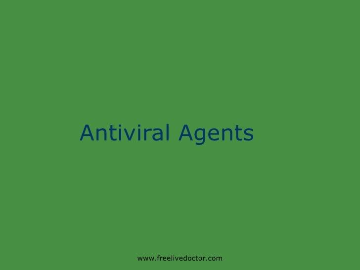 Antiviral Agents www.freelivedoctor.com