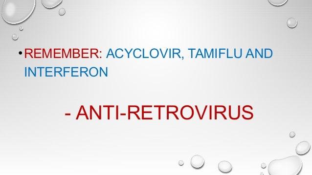 ANTI RETROVIRUS DRUGS • DRUGS USED AGAINST RETROVIRUS – HIV • USEFUL IN PROLONGING AND IMPROVING QUALITY OF LIFE – POSTPON...
