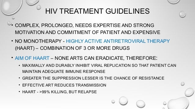 INITIATION OF THERAPY 1. ALL SYMPTOMATIC HIV PATIENTS 2. ASYMPTOMATICS WITH CD4 CELL COUNT BELOW 350/µL 3. HIV PATIENT COI...