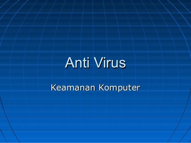 Anti Virus Keamanan Komputer