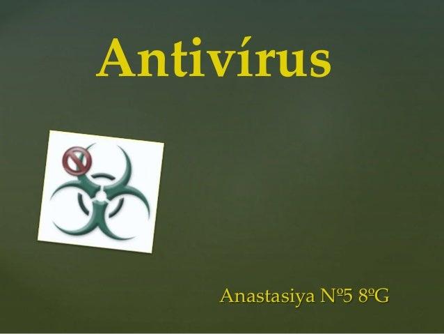Antivírus Anastasiya Nº5 8ºG