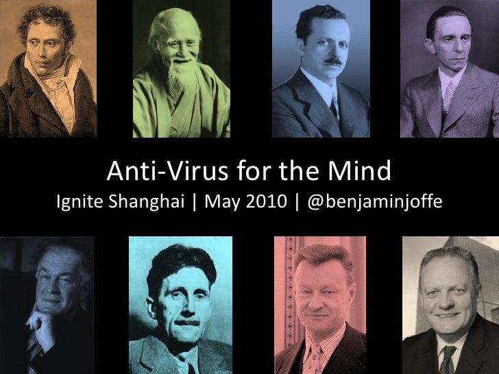 Anti-Virus for the Mind Ignite Shanghai | May 2010 | @benjaminjoffe