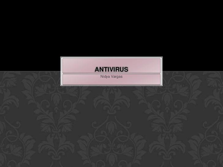 ANTIVIRUS Nidya Vargas