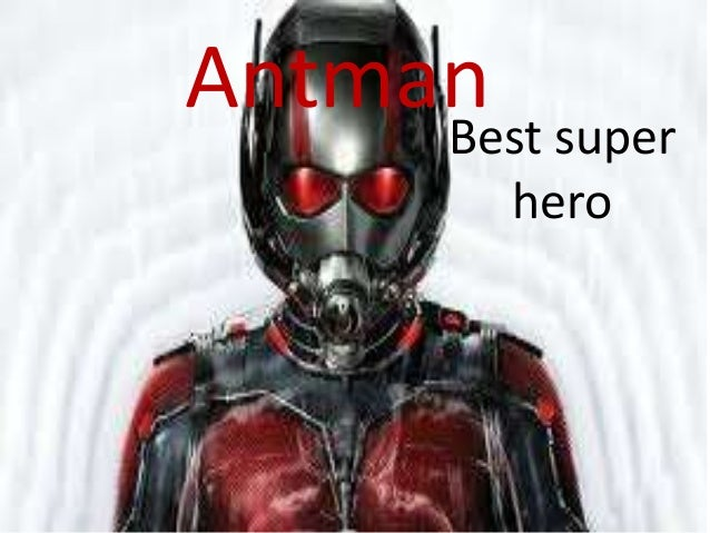 AntmanBest super hero