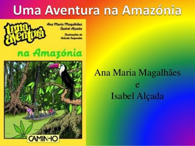 Ana Maria Magalhães e Isabel Alçada
