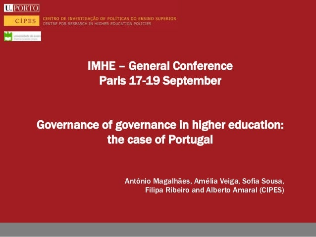 IMHE – General Conference           Paris 17-19 SeptemberGovernance of governance in higher education:            the case...