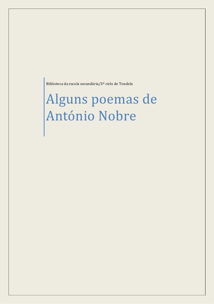 Biblioteca da escola secundária/3º ciclo de Tondela    Alguns poemas de António Nobre