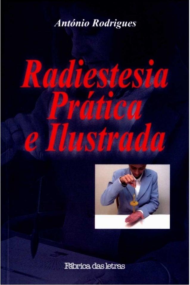 António Rodrigues Copyright©2003 Fábrica das Letras Editora Ltda. Todos os direitos reservados. Nenhuma parte desta obra p...