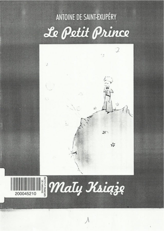Antoine de Saint-Exupéry-« Le Petit Prince », Livre bilingue Fançais-Polonais, Traduction : Zofia BARCHANOWSKA (94 pages)