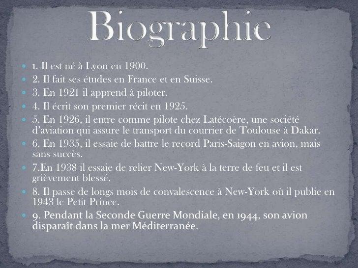 1. Il est né à Lyon en 1900.      2. Il fait ses études en France et en Suisse.      3. En 1921 il apprend à piloter.  ...