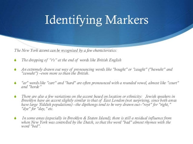 New york accent a history 3 identifying markers the new york publicscrutiny Choice Image