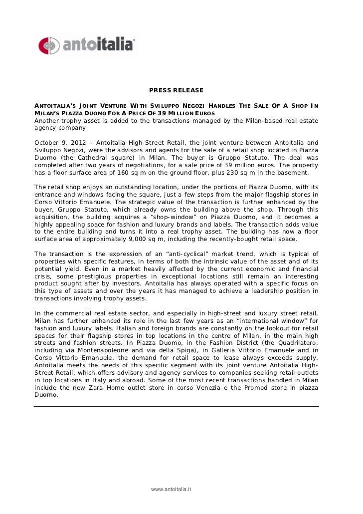 PRESS RELEASEANTOITALIA'S JOINT VENTURE WITH SVILUPPO NEGOZI HANDLES THE SALE OF A SHOP INMILAN'S PIAZZA DUOMO FOR A PRICE...