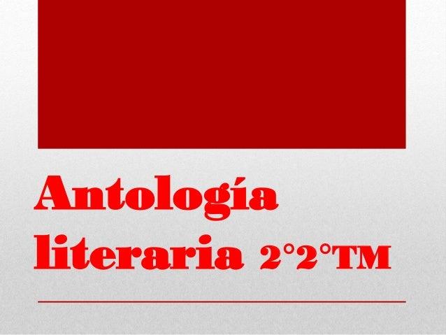 Antología literaria 2°2°TM