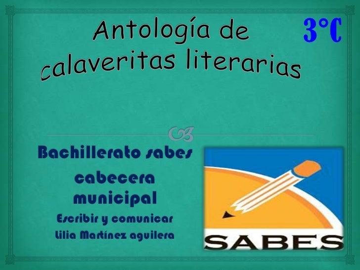 3°CBachillerato sabes   cabecera   municipal  Escribir y comunicar  Lilia Martínez aguilera