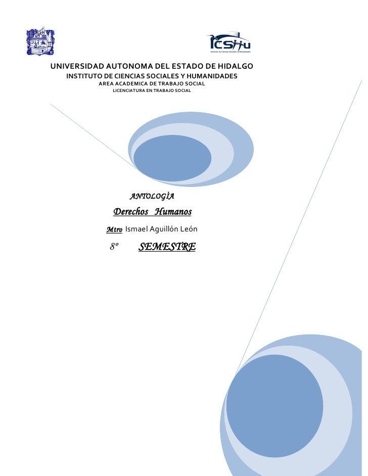 UNIVERSIDAD AUTONOMA DEL ESTADO DE HIDALGO   INSTITUTO DE CIENCIAS SOCIALES Y HUMANIDADES           AREA ACADEMICA DE TRAB...