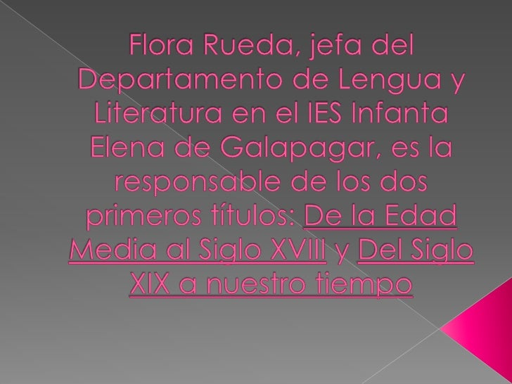 Flora Rueda, jefa del Departamento de Lengua y Literatura en el IES Infanta Elena de Galapagar, es la responsable de los d...