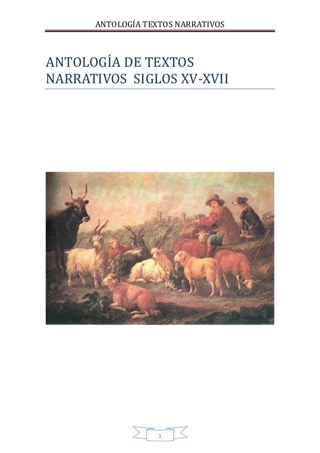 ANTOLOGÍA TEXTOS NARRATIVOS  ANTOLOGÍ A DE TEXTOS  NARRATÍVOS SÍGLOS XV-XVÍÍ  1