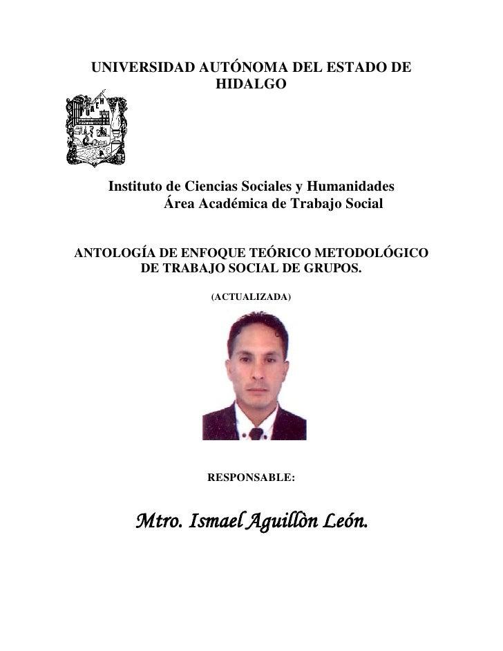 UNIVERSIDAD AUTÓNOMA DEL ESTADO DE               HIDALGO   Instituto de Ciencias Sociales y Humanidades            Área Ac...