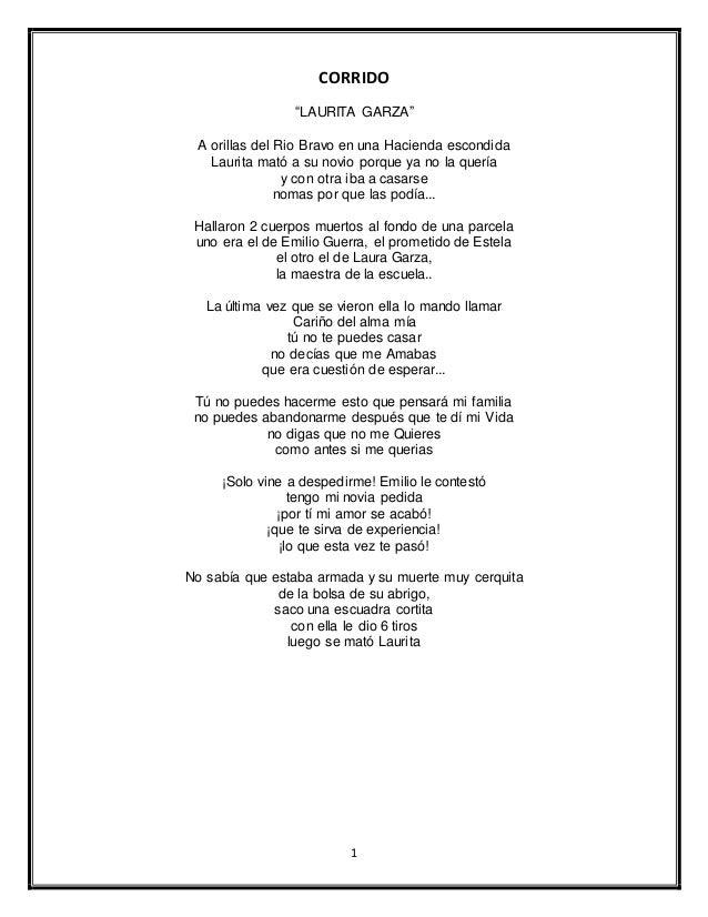 """1 CORRIDO """"LAURITA GARZA"""" A orillas del Rio Bravo en una Hacienda escondida Laurita mató a su novio porque ya no la quería..."""