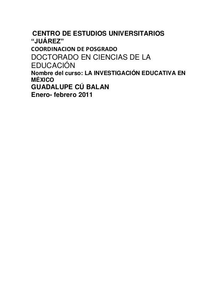 """CENTRO DE ESTUDIOS UNIVERSITARIOS """"JUÁREZ"""" <br />COORDINACION DE POSGRADO <br />DOCTORADO EN CIENCIAS DE LA EDUCACIÓN <br..."""