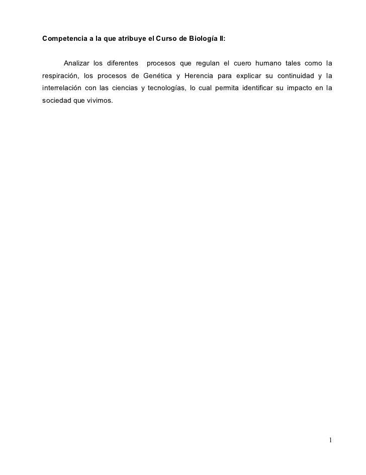 Competencia a la que atribuye el Curso de Biología II:         Analizar los diferentes   procesos que regulan el cuero hum...