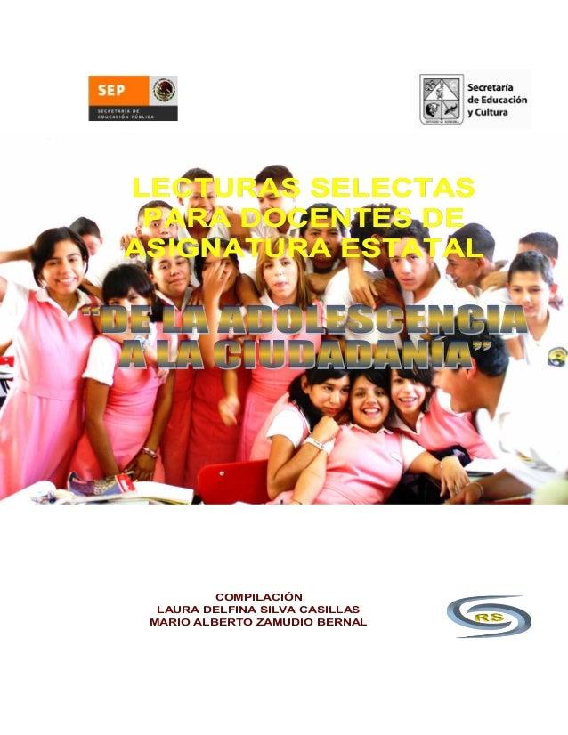 LECTURAS SELECTASLECTURAS SELECTAS PARA DOCENTES DEPARA DOCENTES DE ASIGNATURA ESTATALASIGNATURA ESTATAL COMPILACIÓN LAURA...