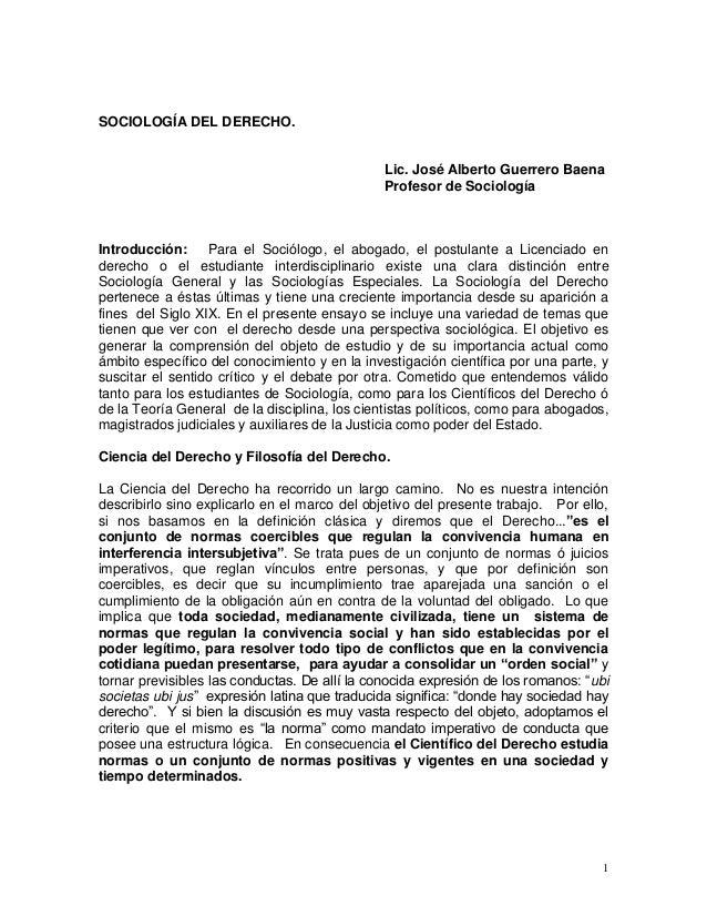 SOCIOLOGÍA DEL DERECHO.                                               Lic. José Alberto Guerrero Baena                    ...