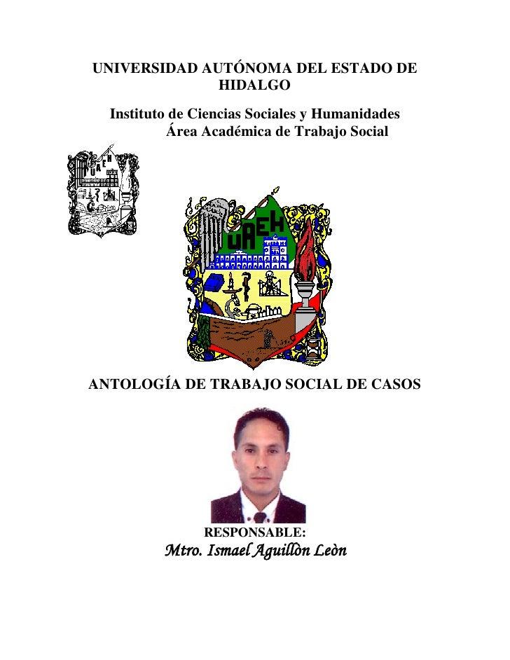 UNIVERSIDAD AUTÓNOMA DEL ESTADO DE              HIDALGO  Instituto de Ciencias Sociales y Humanidades           Área Acadé...