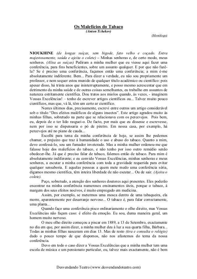 Desvendando Teatro (www.desvendandoteatro.com) Os Malefícios do Tabaco (Anton Tchekov) (Monólogo) NIOUKHINE (de longas suí...